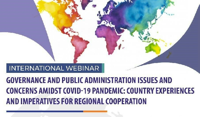 Governance and Public Administration Issues and Concerns Amidst COVID-19 Pandemic: Country Experiences and Imoeratives for Regional Cooperation